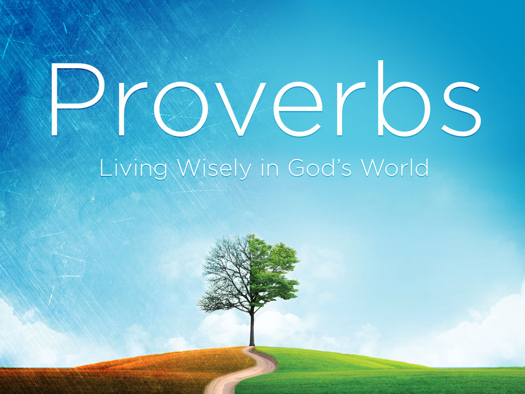 Proverbs Chapter 2 – Outline | Rolleston Baptist Church