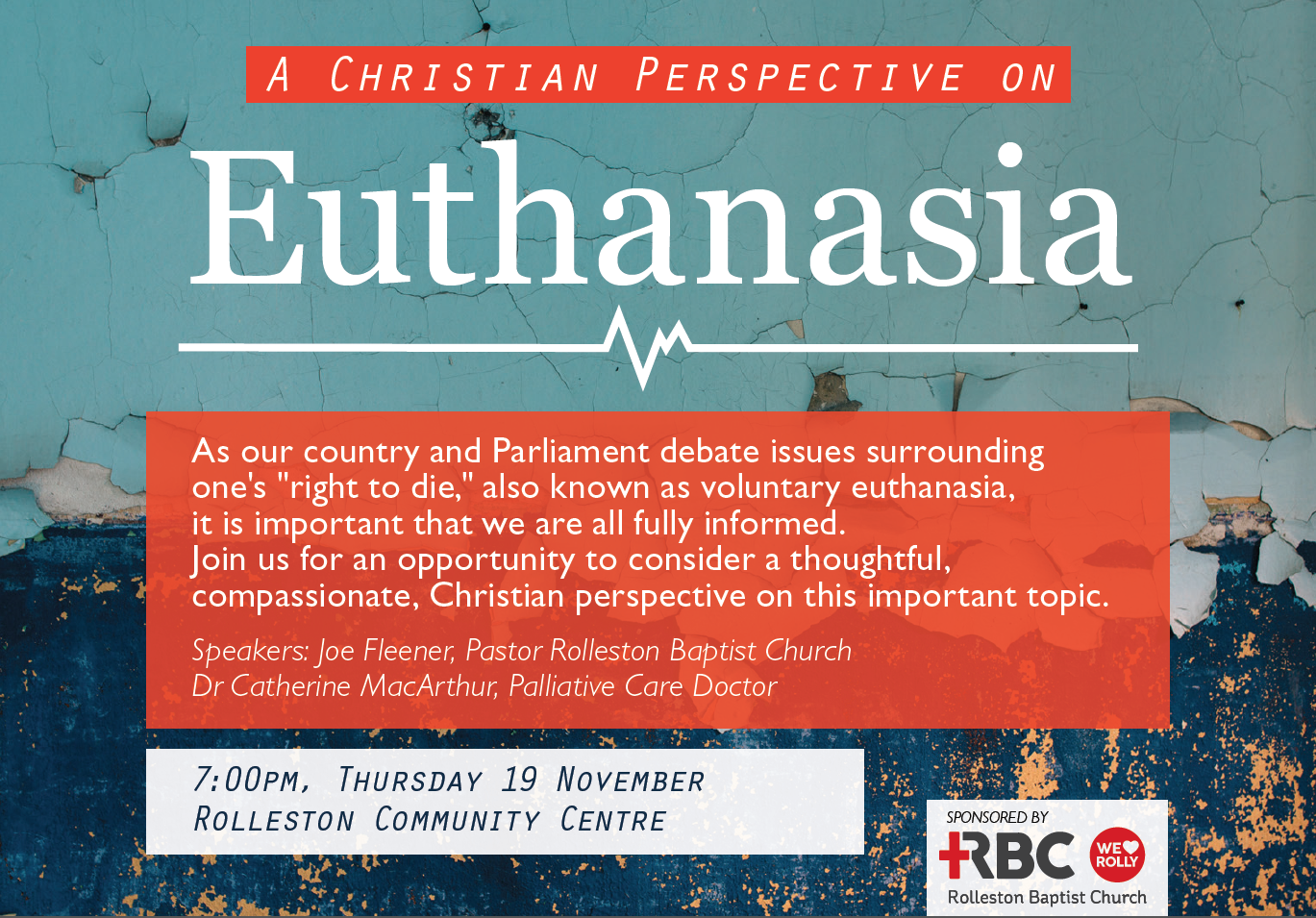 Rolleston Baptist Church - A Christian Perspective on Euthanasia